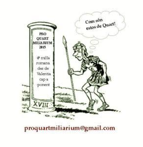 Com son els de Quart? Pro Quart Miliarium